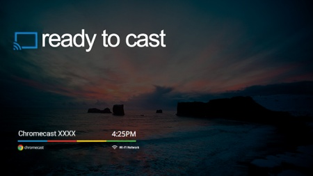Chromecast: ready to cast
