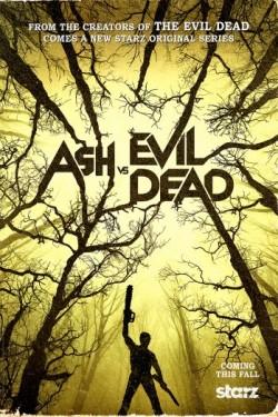 Poster for Ash vs Evil Dead
