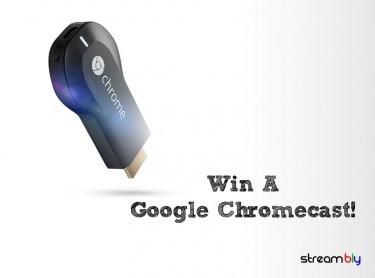 Win a Chromecast!