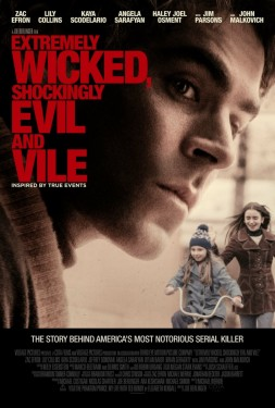 Poster for Extremely Wicked, Shockingly Evil, and Vile