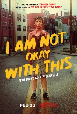 Poster for I Am Not Okay with This