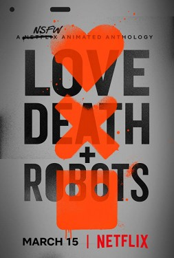 Poster for Love, Death & Robots