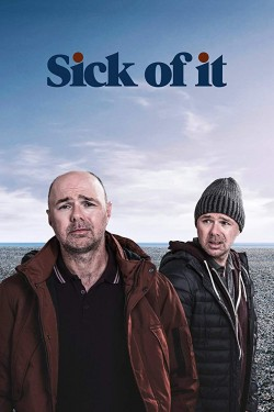 Poster for Sick of It