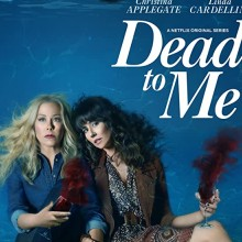 Poster for Dead to Me Season 2