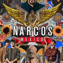 Poster for Narcos: Mexico - Season 2